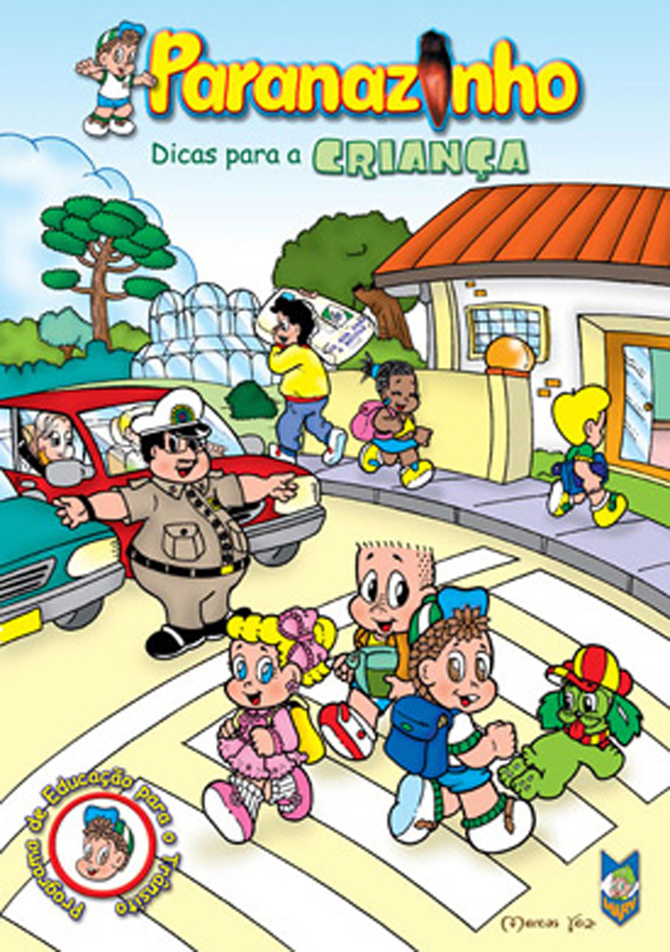 Paranazinho - Dicas para a Criança