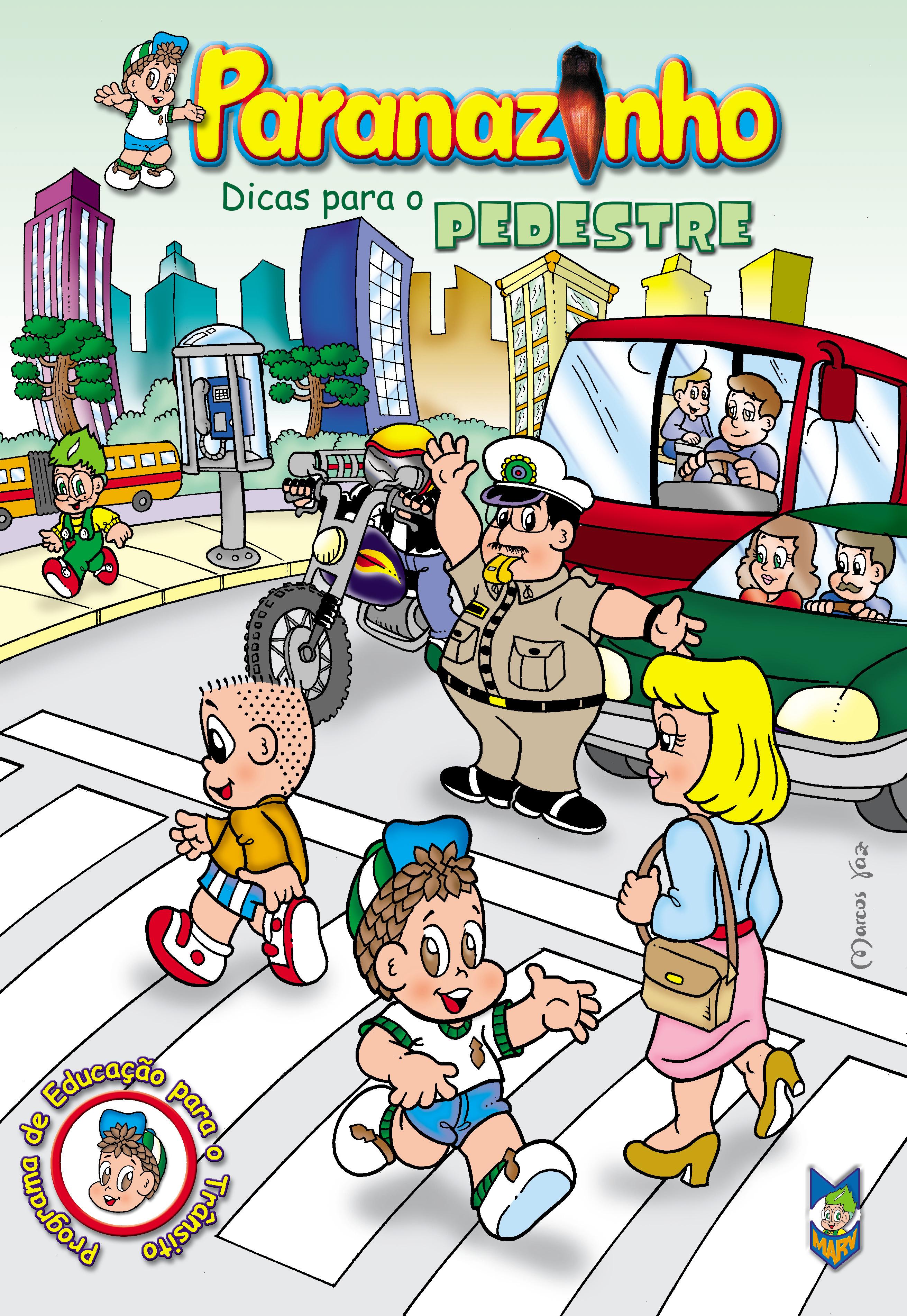 Paranazinho - Dicas para o Pedestre