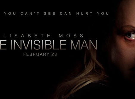 THE INVISIBLE MAN (In Theaters) By Victoria Alexander