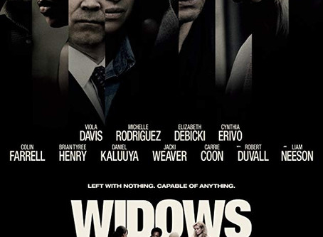 WIDOWS (in Theaters) Review by Victoria Alexander