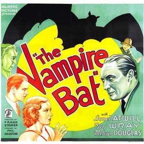 THE VAMPIRE BAT; UCLA's restoration by Glenn Andreiev