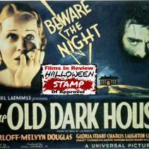 """""""THE OLD DARK HOUSE"""" Blu-ray                                              by Glenn Andreiev"""