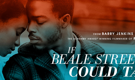 IF BEALE STREET COULD TALK (in theaters) Review by Victoria Alexander