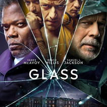 GLASS (in theaters) by Victoria Alexander