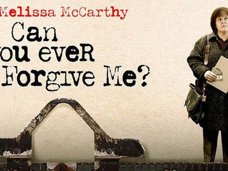 CAN YOU EVER FORGIVE ME (In Theaters) Review by Victoria Alexander