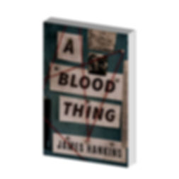 A Blood Thing l James Hankins l Coming June 5, 2018