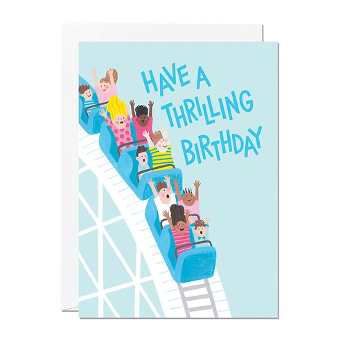 Have a Thrilling Birthday card