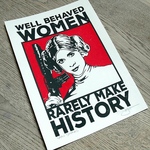 Badly Behaved Women Open Edition A4 Signed Print