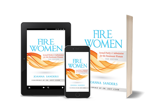 Fire Women: Sexual Purity & Submission for the Passionate Woman eBook