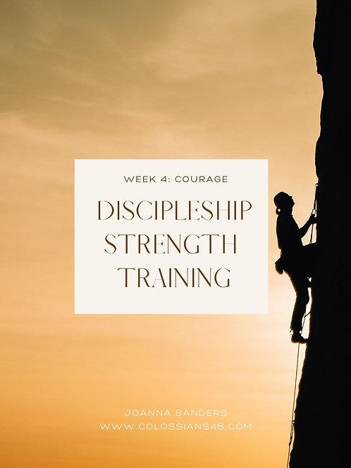 Discipleship Strength Training Online Class & PDF Week 4: COURAGE