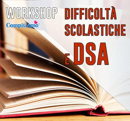 DIFFICOLTÀ SCOLASTICHE E DSA