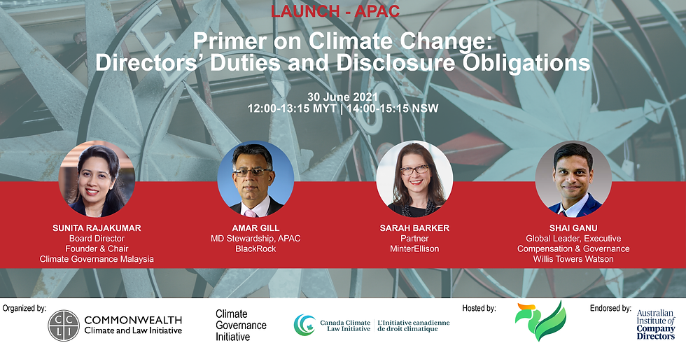 APAC Launch- Primer on Climate Change: Director's Duties and Disclosure Obligations