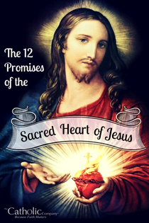 The Catholic Defender: The Promises of the Sacred Heart of Jesus to St. Margaret Mary Promise 5