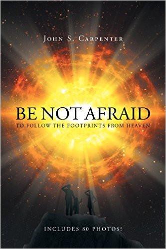 "The Catholic Defender: John Carpenter's New Book, ""Be Not Afraid..."""