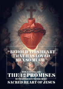 The Catholic Defender: The Promises of the Sacred Heart of Jesus to St. Margaret Mary Promise 6