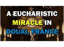 The Guardian Angel: The Eucharistic Miracle of Douai 1254