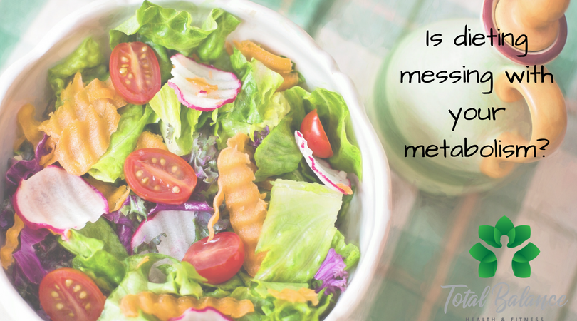 Is dieting messing with your metabolism