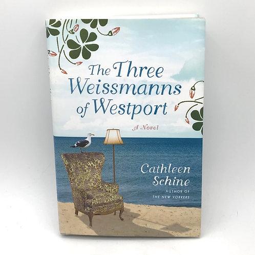 The Three Weismanns of Westport by Cathleen Schine