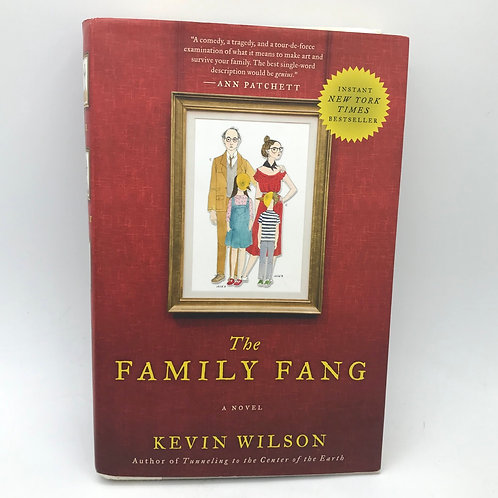 The Family Fang by Kevin Wilson