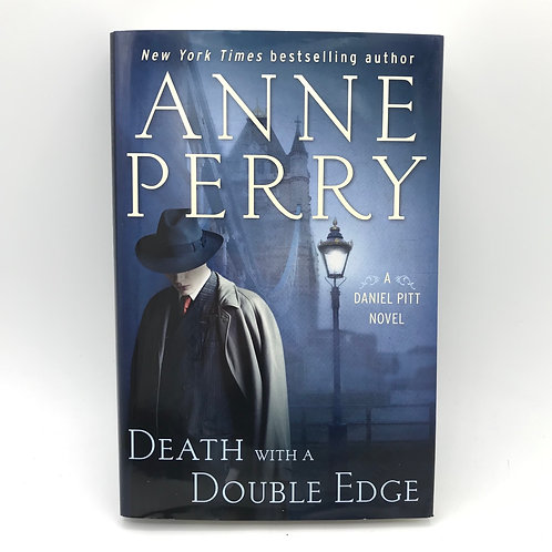 Death with a Double Edge - A Daniel Pitt Novel by Anne Perry (Hardcover)