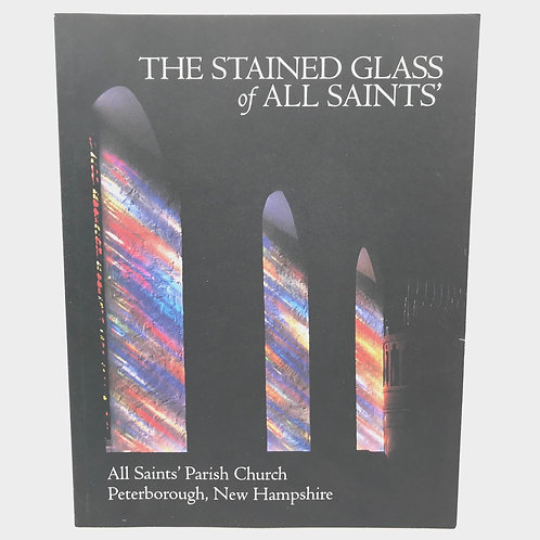 The Stained Glass of All Saints by Joan Jessop Brewster