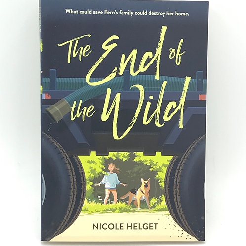 The End of the Wild by Nicole Helget
