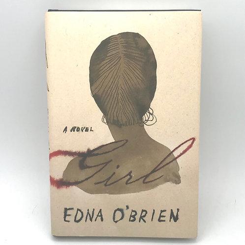 Girl: A Novel by Edna O'Brien