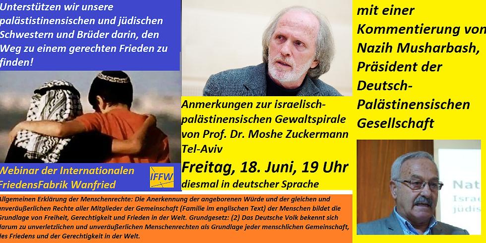 Anmerkungen zur israelisch-palästinensischen Gewaltspirale: Prof. Dr. Moshe Zuckermann