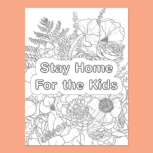 Stay Home for the Kids: Assorted Flowers