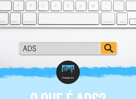 O que é ADS?