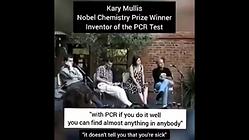 LISTEN TO KARY MULLIS, INVENTOR OF THE PCR TEST AND NOBEL PRIZE WINNER
