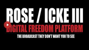 ROSE / ICKE 3 - THE LIVESTREAM