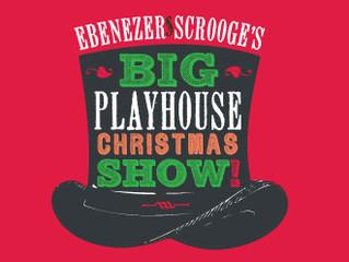 Ebenezer Scrooge's Big Playhouse Christmas Show!