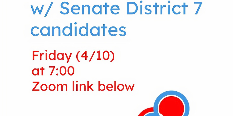 Q&A with District 7 Senate Candidates!