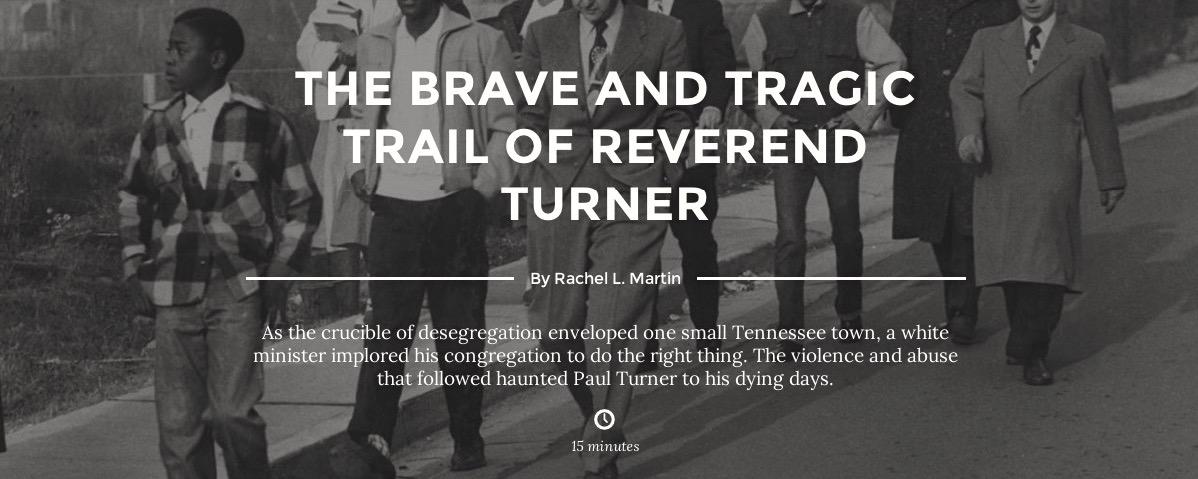 """The Brave & Tragic Trail of Reverend Turner,"" Narratively"
