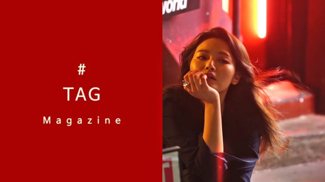 지헤라 TAG Magazine VOL3 Making film