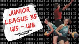 JUNIOR LEAGUE 35 U15-U18