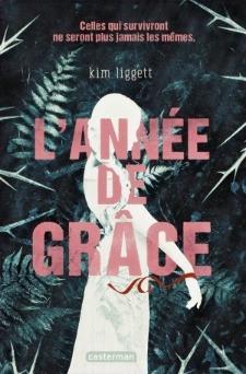 L'année de grâce de Kim Liggett (Casterman Jeunesse)