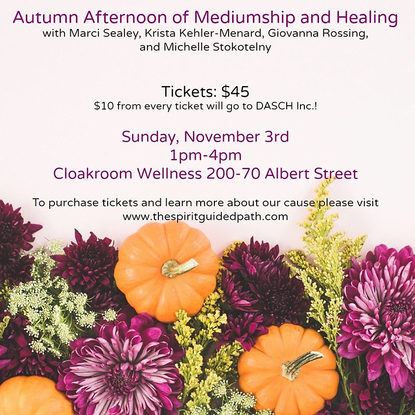Autumn Afternoon of Mediumship and Healing