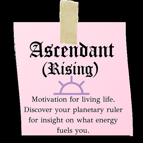 Ascendent (Rising)