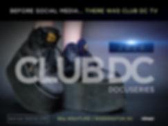CLUB DC TV Docuseries 2020