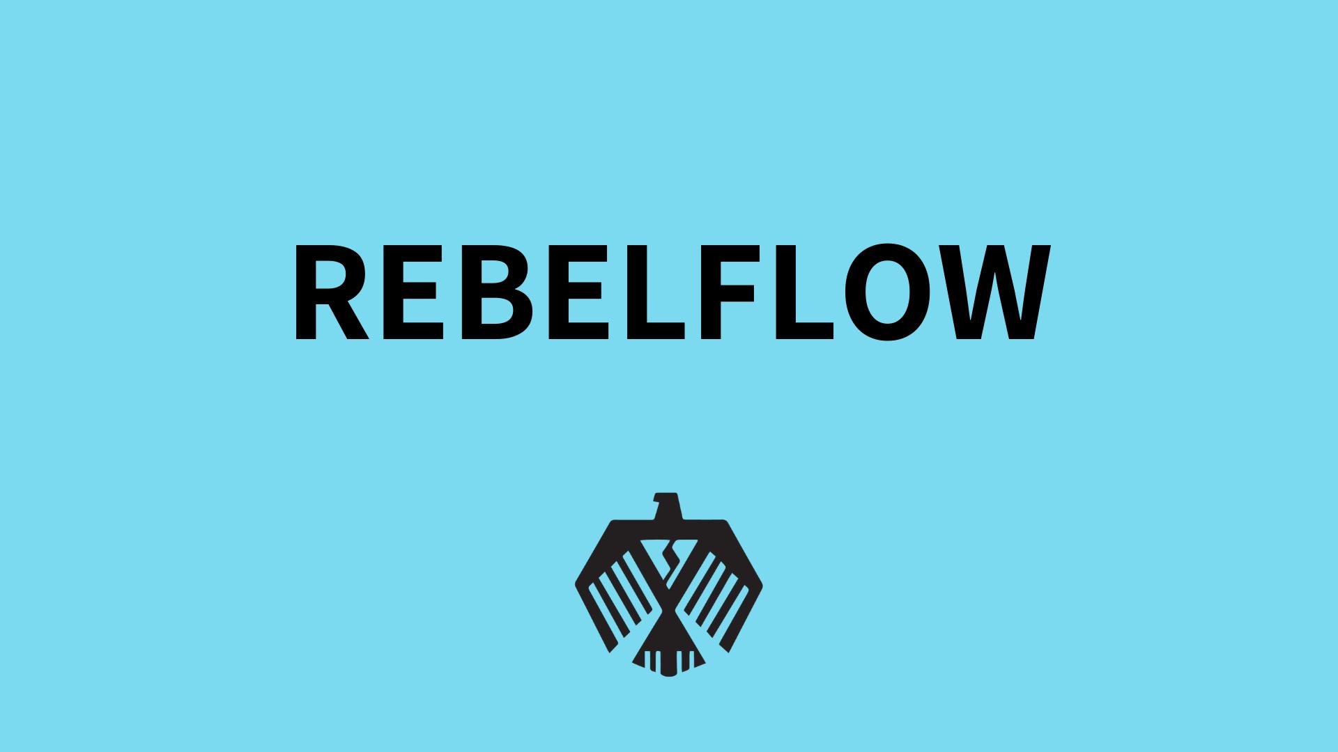 REBELFLOW