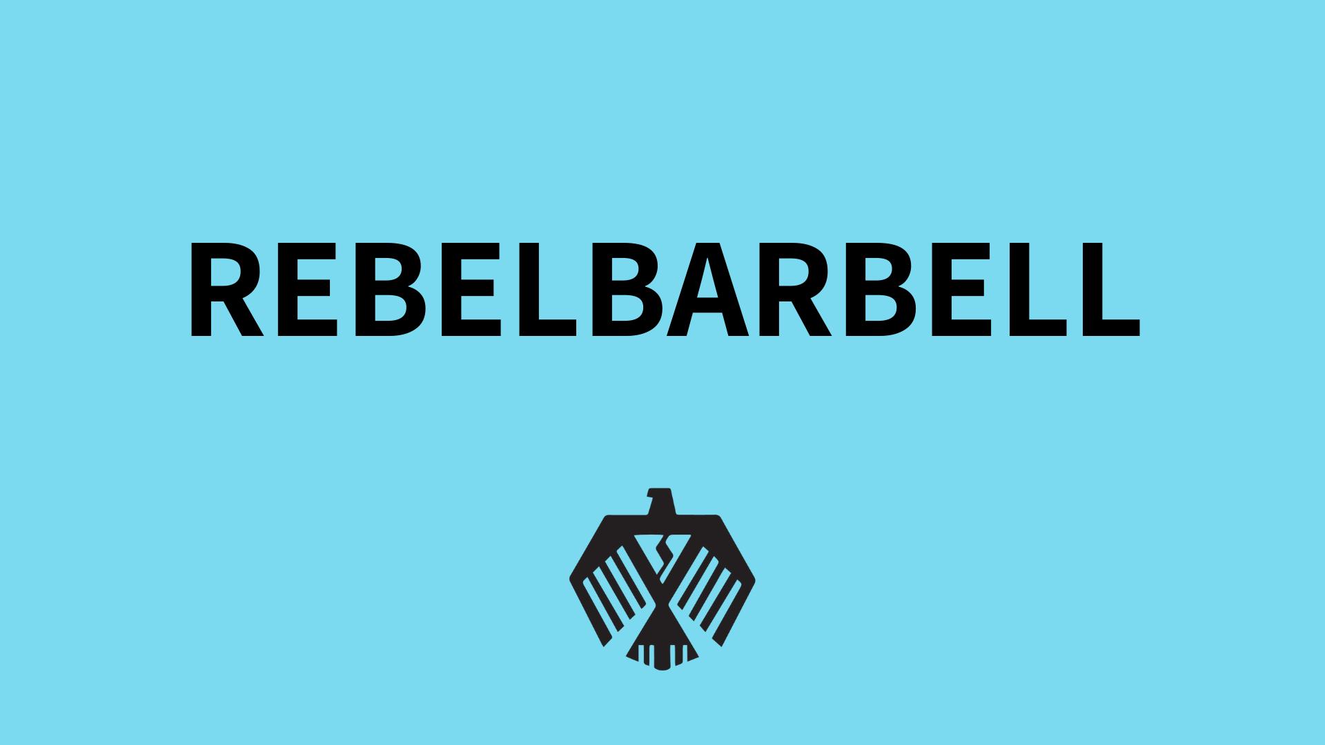 REBELBARBELL