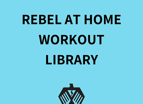Rebel At Home Workouts