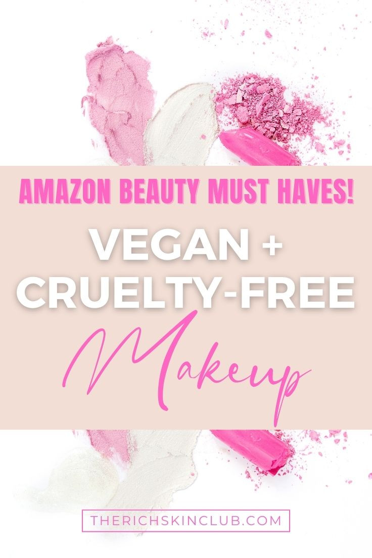 11 Of The Best Cruelty-Free + Vegan Makeup From Amazon. Vegan and cruelty-free foundation, mascara, highlighter, eyeshadow palettes and cheeks + lips, for every budget. Affordable makeup from Amazon.  #crueltyfreemakeup #veganbeauty #crueltyfreebrands #amazonbeautyfinds #amazonmusthaves