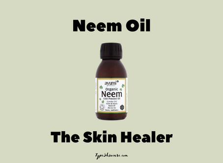 Neem Oil: A Natural, Ancient Remedy For Eczema