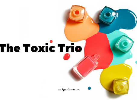 "How To Safe Nail Polish -  The ""Toxic Trio"""