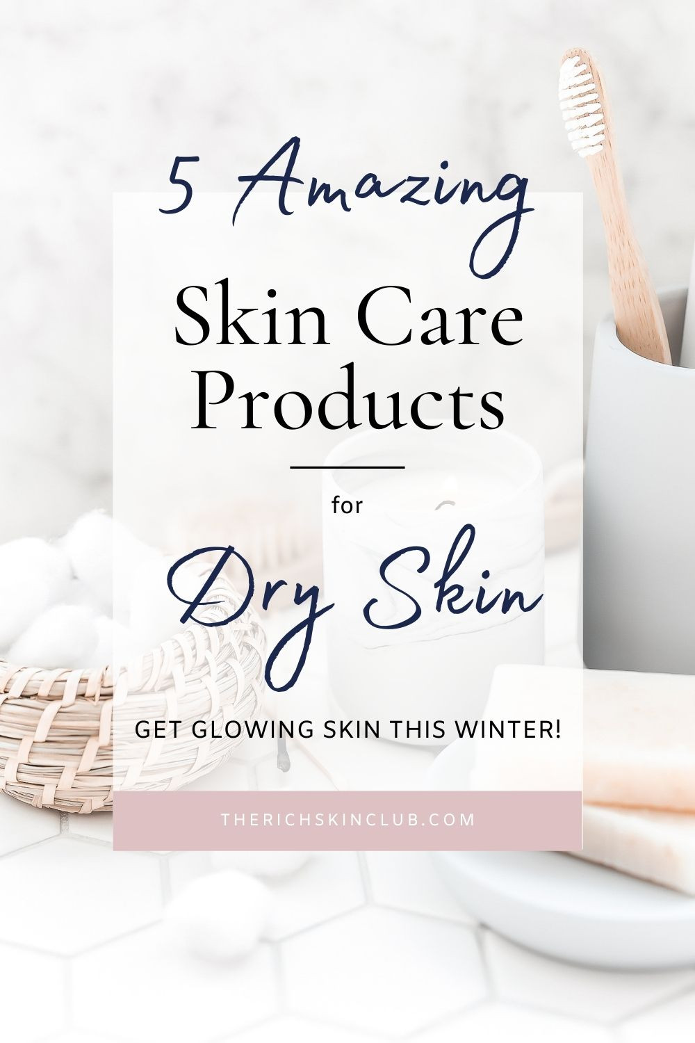 Does your skin get dry, rough and flakey at winter time? Here's my 5 Essential skincare products for glowing skin this winter! #drywinterskin #dryskincare #oilfordryskin