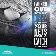 Jesus, Launch Us Out Into The Deep For A Catch! (Prayer Journal 52)