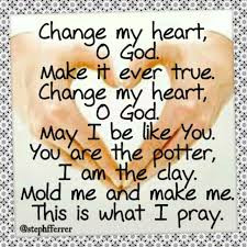 God Mold My Heart To Be Like Yours